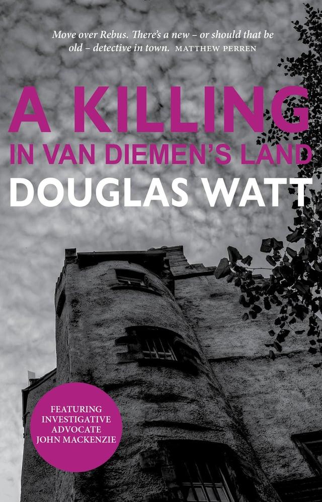 A Killing in Van Dieman's Land