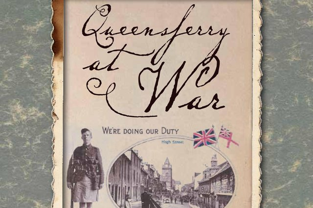 The new book Queensferry at War commemorates the town's First World War heroes.
